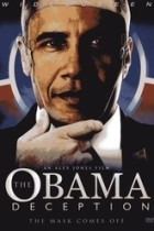 The Obama Deception: The Mask Comes Off (2009)